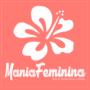 Mania Feminina ❤️